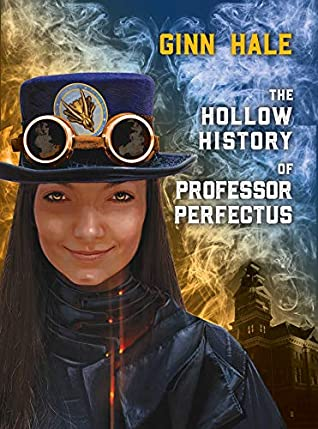 Cover - The Hollow History of Professor Perfectus